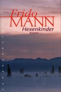 Frido Mann - Hexenkinder